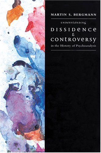 9781590511176: Understanding Dissidence and Controversy in the History of Psychoanalysis