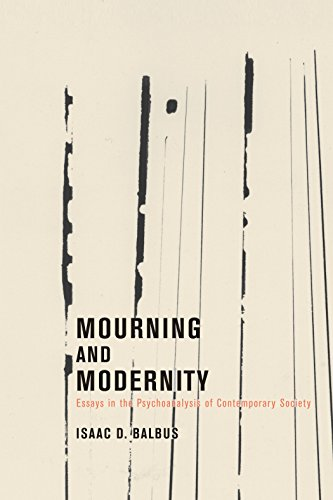 9781590511558: Mourning and Modernity: Essays in the Psychoanalysis of Contemporary Society