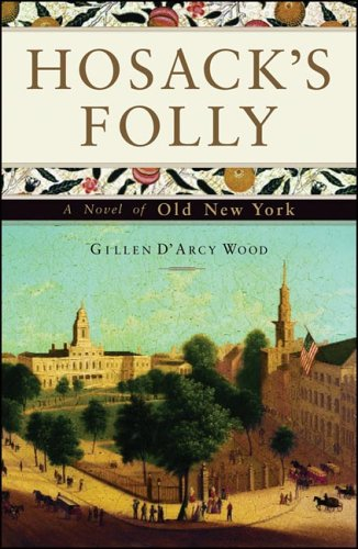 HOSACK'S FOLLY / a Novel of Old New York