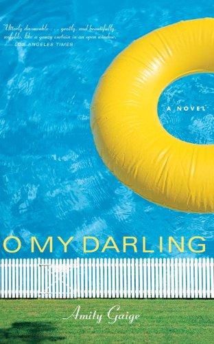 9781590511749: O My Darling: A Novel