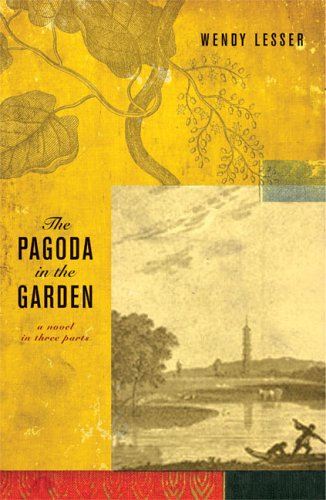 The Pagoda in the Garden: Wendy Lesser