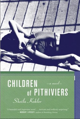 9781590512067: Children of Pithiviers: A Novel