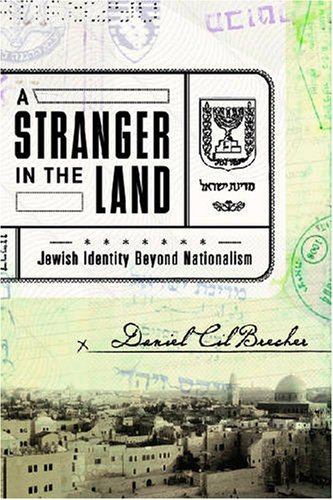 9781590512111: A Stranger in the Land: Jewish Identity Beyond Nationalism