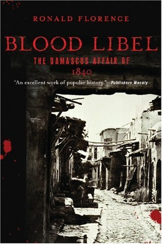 9781590512395: Blood Libel: The Damascus Affair of 1840