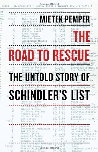 9781590512869: The Road to Rescue: The Untold Story of Schindler's List