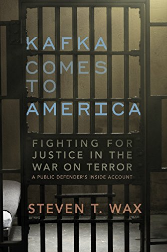Kafka Comes to America: Fighting for Justice in the War on Terror (SIGNED)