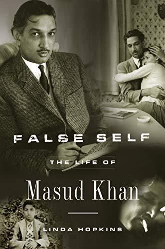 9781590513033: False Self: The Life of Masud Khan