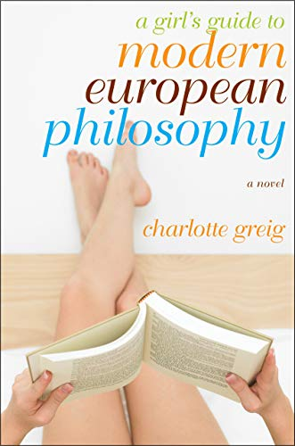 9781590513170: A Girl's Guide to Modern European Philosophy