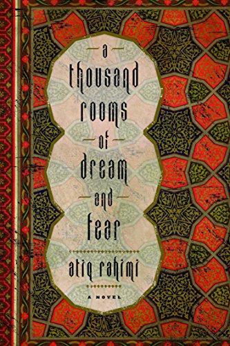A Thousand Rooms of Dream and Fear: Atiq Rahimi