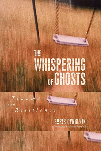 9781590514368: The Whispering of Ghost: Trauma and Resilience