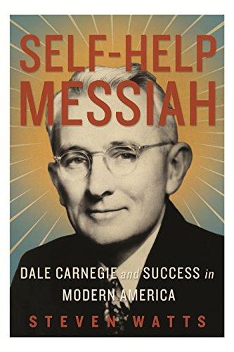 9781590515020: Self-Help Messiah: Dale Carnegie and Success in Modern America
