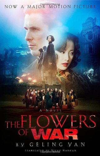 9781590515563: The Flowers of War (Movie Tie-in Edition)