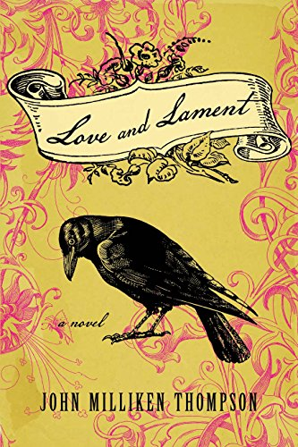 Love and Lament: Thompson, John Milliken