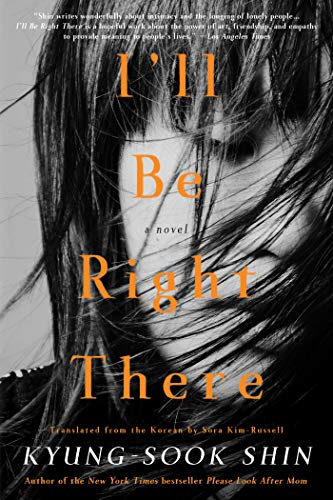 Download I'll Be Right There: A Novel