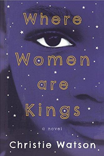 Where Women Are Kings: Watson, Christie