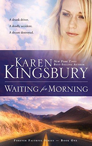 Waiting for Morning: Kingsbury, Karen