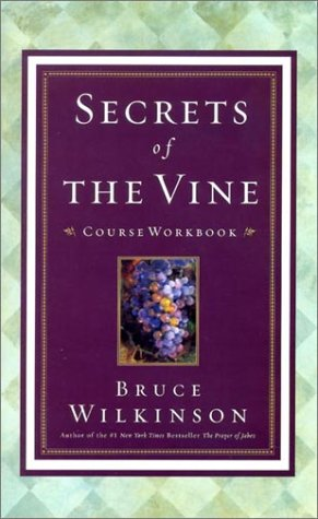 9781590520291: Secrets of the Vine Video Workbook: Breaking Through to Abundance