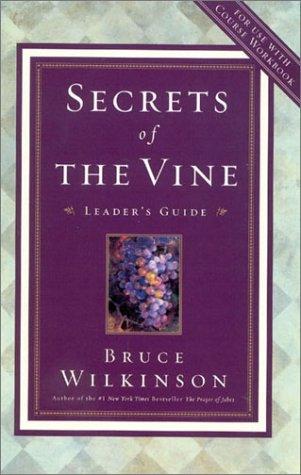 9781590520307: Secrets of the Vine video leader's guide: Breaking Through to Abundance (Breakthrough)