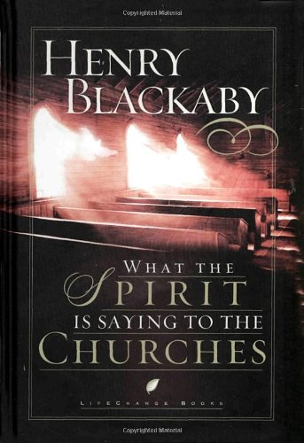 9781590520369: What the Spirit Is Saying to the Churches (LifeChange Books)