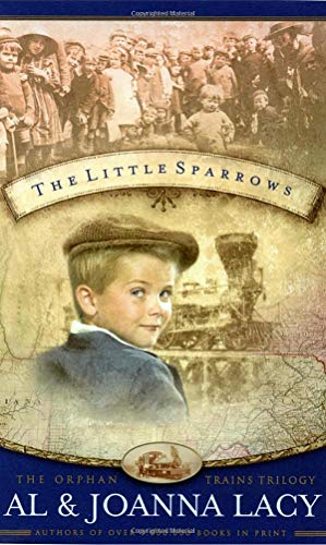 9781590520635: The Little Sparrows (Orphan Trains Trilogy, Book 1)