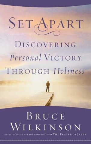 9781590520710: Set Apart: Discovering Personal Victory through Holiness