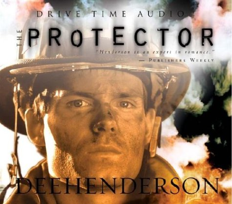 The Protector (The O'Malley Series #4): Dee Henderson