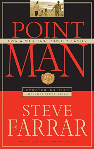 9781590521267: Point Man: How a Man Can Lead His Family
