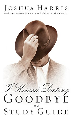9781590521366: I Kissed Dating Goodbye: Study Guide