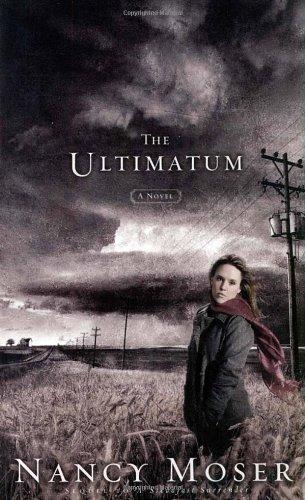 9781590521441: The Ultimatum (Steadfast Series #2)