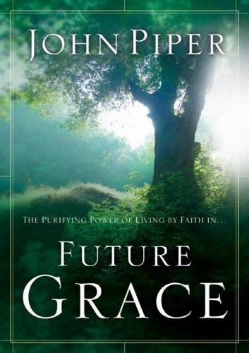 9781590521915: Future Grace