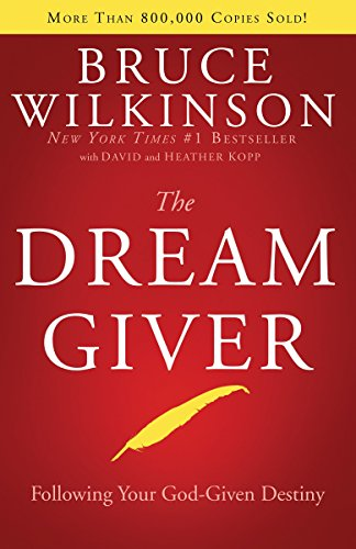 The Dream Giver: Bruce Wilkinson, Heather