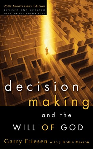 9781590522059: Decision Making and the Will of God: A Biblical Alternative to the Traditional View