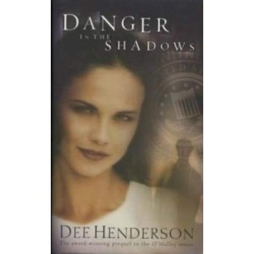 9781590522479: Danger in the Shadows (O'Malley Series)