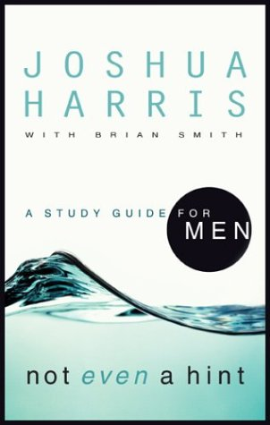 9781590522530: Not Even a Hint: A Study Guide for Men