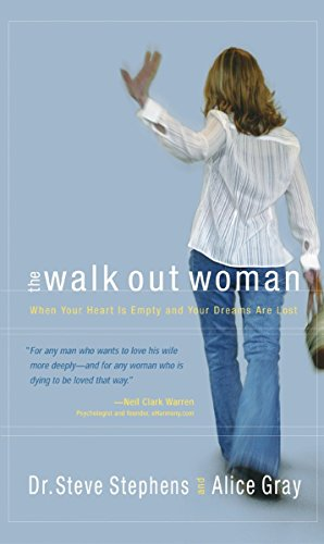 The Walk-Out Woman: When Your Heart is Empty and Your Dreams Are Lost (1590522672) by Steve Stephens; Alice Gray