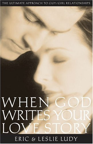 9781590523049: When God Writes Your Love Story