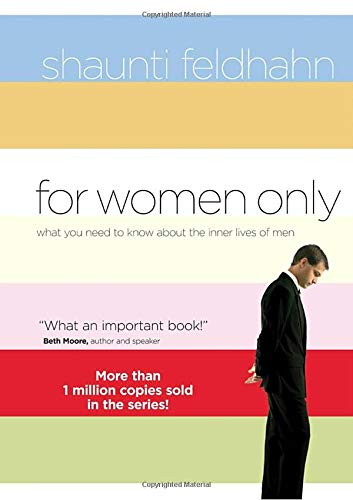 9781590523179: For Women Only: What You Need to Know About the Inner Lives of Men