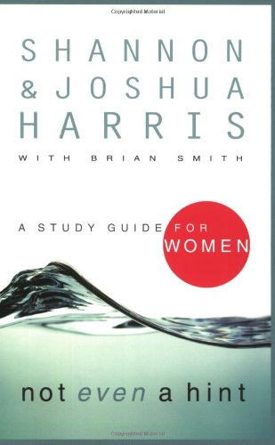 9781590523544: Not Even a Hint: A Study Guide for Women