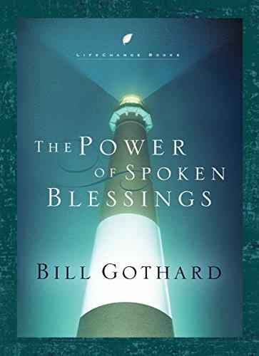 9781590523759: The Power of Spoken Blessings (Lifechange Books)