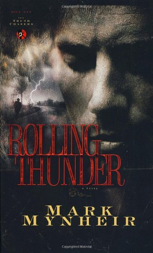 9781590523766: Rolling Thunder (The Truth Chasers Series #1)