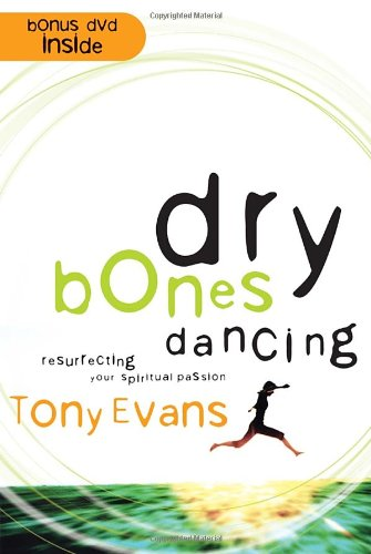 9781590523919: Dry Bones Dancing: Resurrecting Your Spiritual Passion