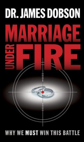 9781590524312: Marriage Under Fire: Why We Must Win This Battle