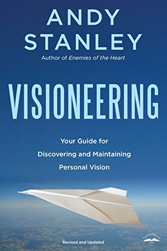 9781590524565: Visioneering: Your Guide for Discovering and Maintaining Personal Vision