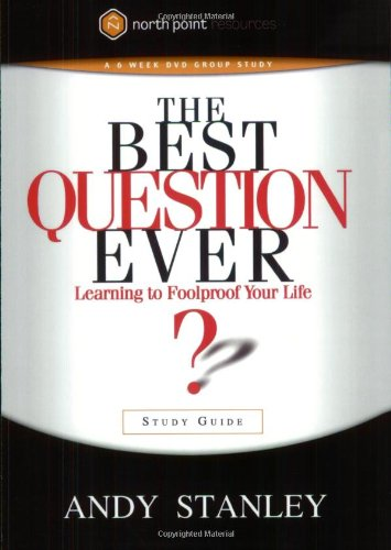 9781590524626: The Best Question Ever: Learning to Foolproof Your Life - Study Guide