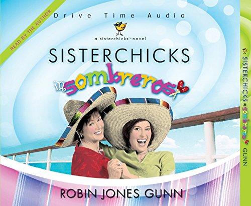 SisterChicks in Sombreros: Gunn, Robin Jones