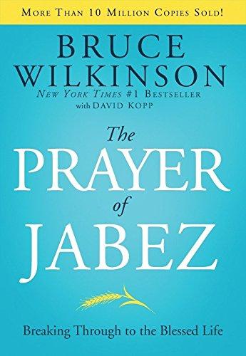 The Prayer of Jabez, 5th Anniversary Edition: Bruce Wilkinson