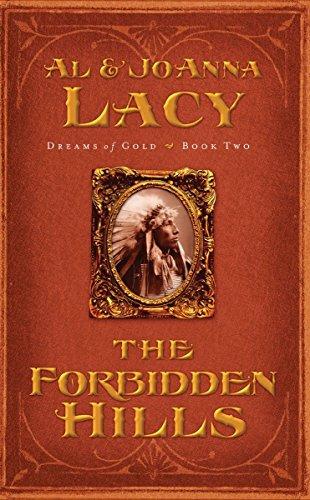 The Forbidden Hills (Dreams of Gold Series: Al & Joanna