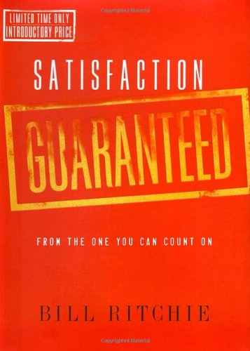 9781590525326: Satisfaction Guaranteed: From the One You Can Count On