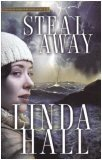 Steal Away (Teri Blake Addison Mystery Series, #1)) (1590525698) by Linda Hall