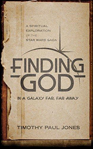 9781590525777: Finding God in a Galaxy Far, Far Away: A Spiritual Exploration of the Star Wars Saga